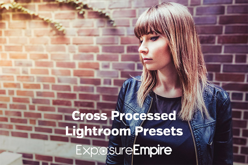 Cross Processed Lightroom Presets